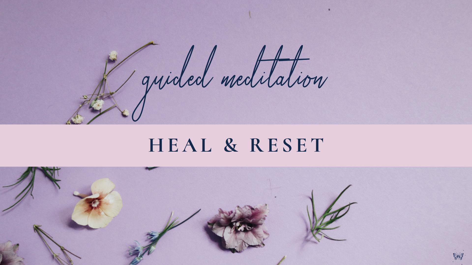 HealResetGuidedMeditation.png