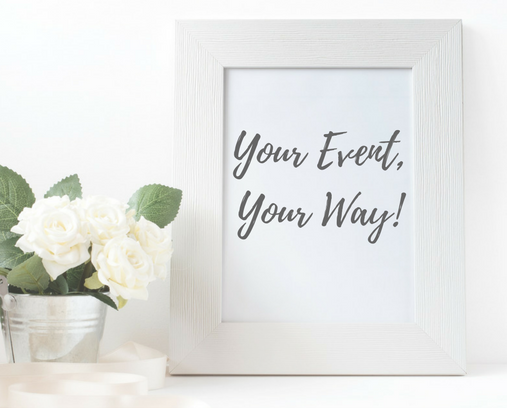 Your Event, Your Way! - Give us your road map and we'll navigate it to success!Or, if you need a road map, we can connect you to the right ingredients for your event. Our Vendor Connect Program will save you the time and energy that you can put back into your event!Description text.
