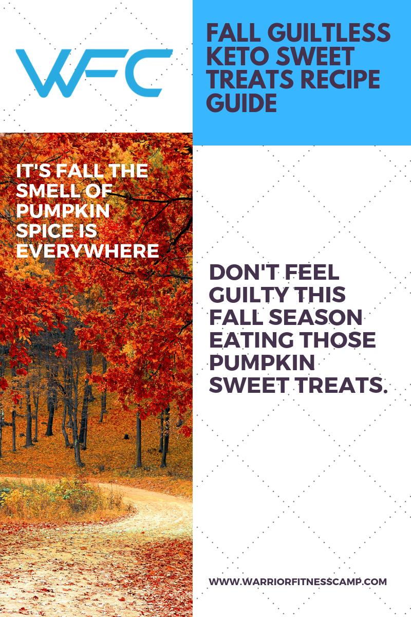 Fall Guiltless Keto Sweet Treats Recipe Guide