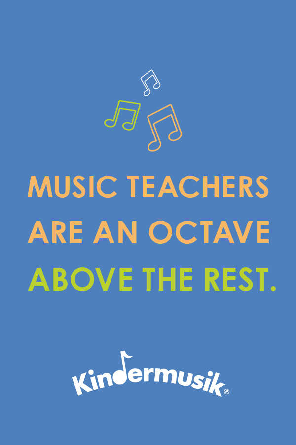 graphic_holida_TeacherAppreciation_OctaveAbove_Kindermusik_Pinterest_600x900 2.jpg
