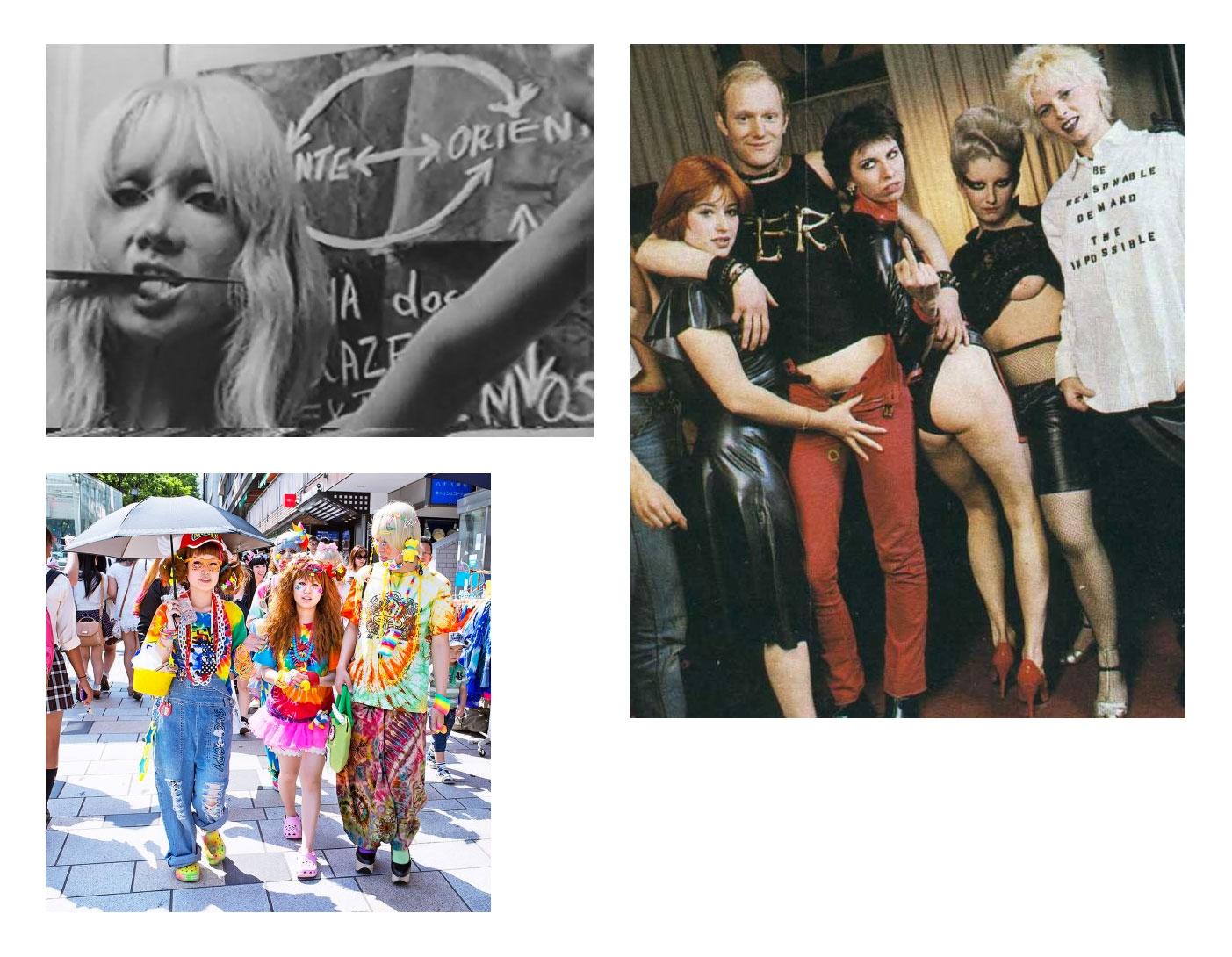 Na foto de cima à esquerda,  Ângela Carne e Osso , a inimiga nº 1 dos homens, personagem de  Helena Ignez  em  A Mulher de Todos  (1969) de Rogério Sganzerla; na direita, a turma punk na época da  loja SEX  de  Vivienne Westwood  (que está na extrema direita de camisa), a curiosidade dessa foto é a cantora  Chrissie Hynde  mostrando o dedo do meio antes de ser a vocalista do  Pretenders ; na foto de baixo à esquerda, turminha montada de Harajuku