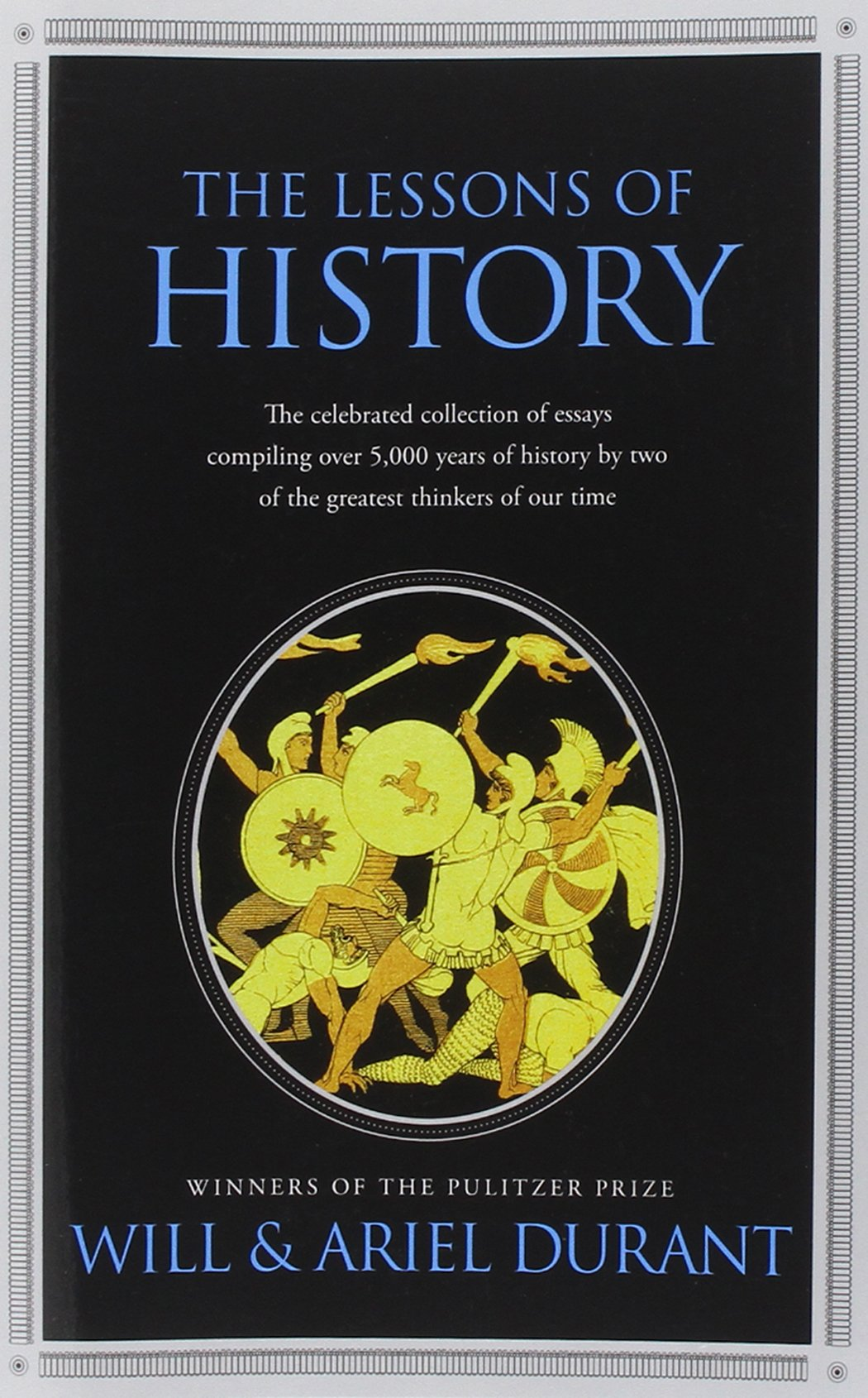The Lessons of History - Will & Ariel Durant