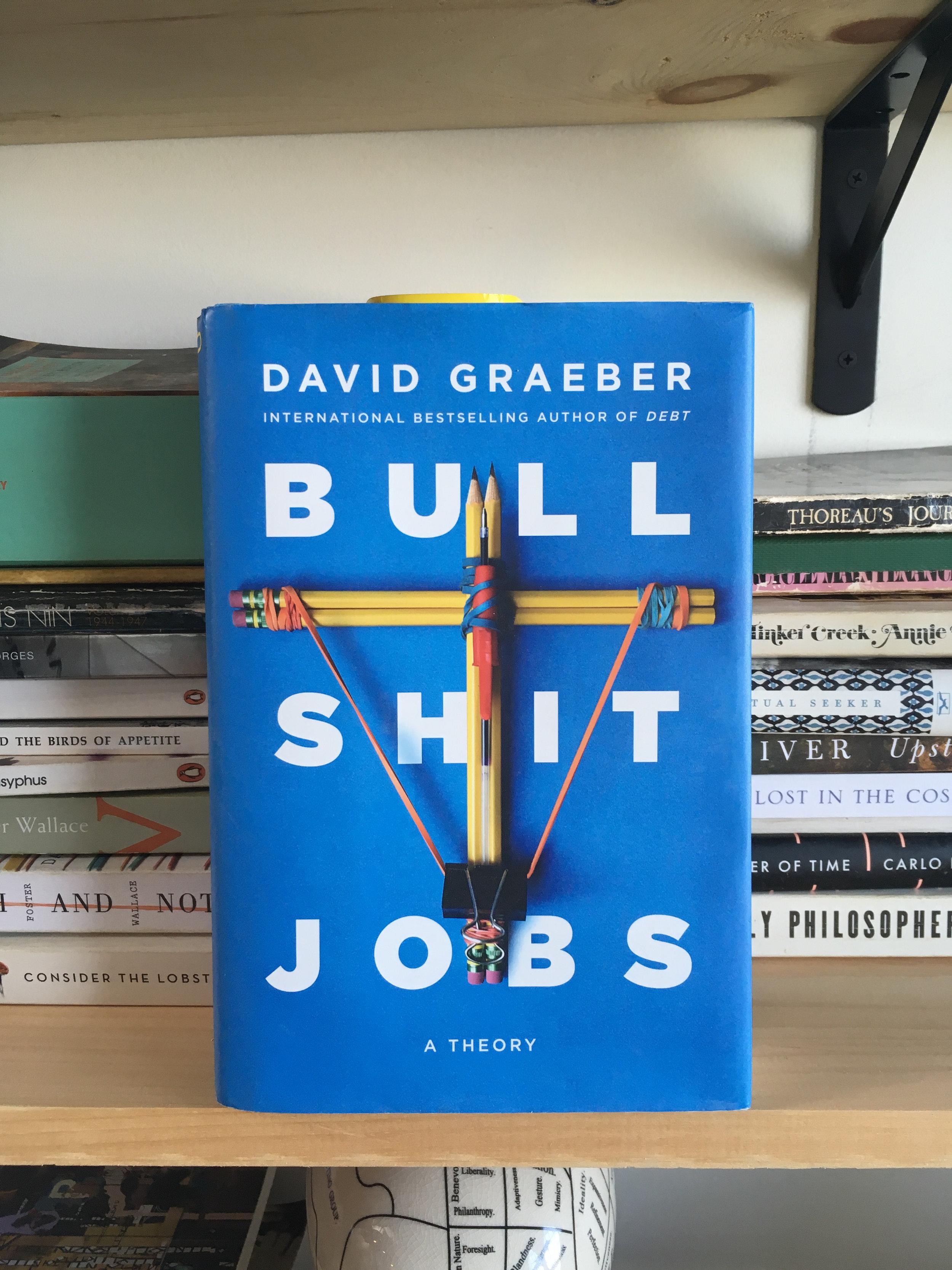Bullshit Jobs - David Graeber