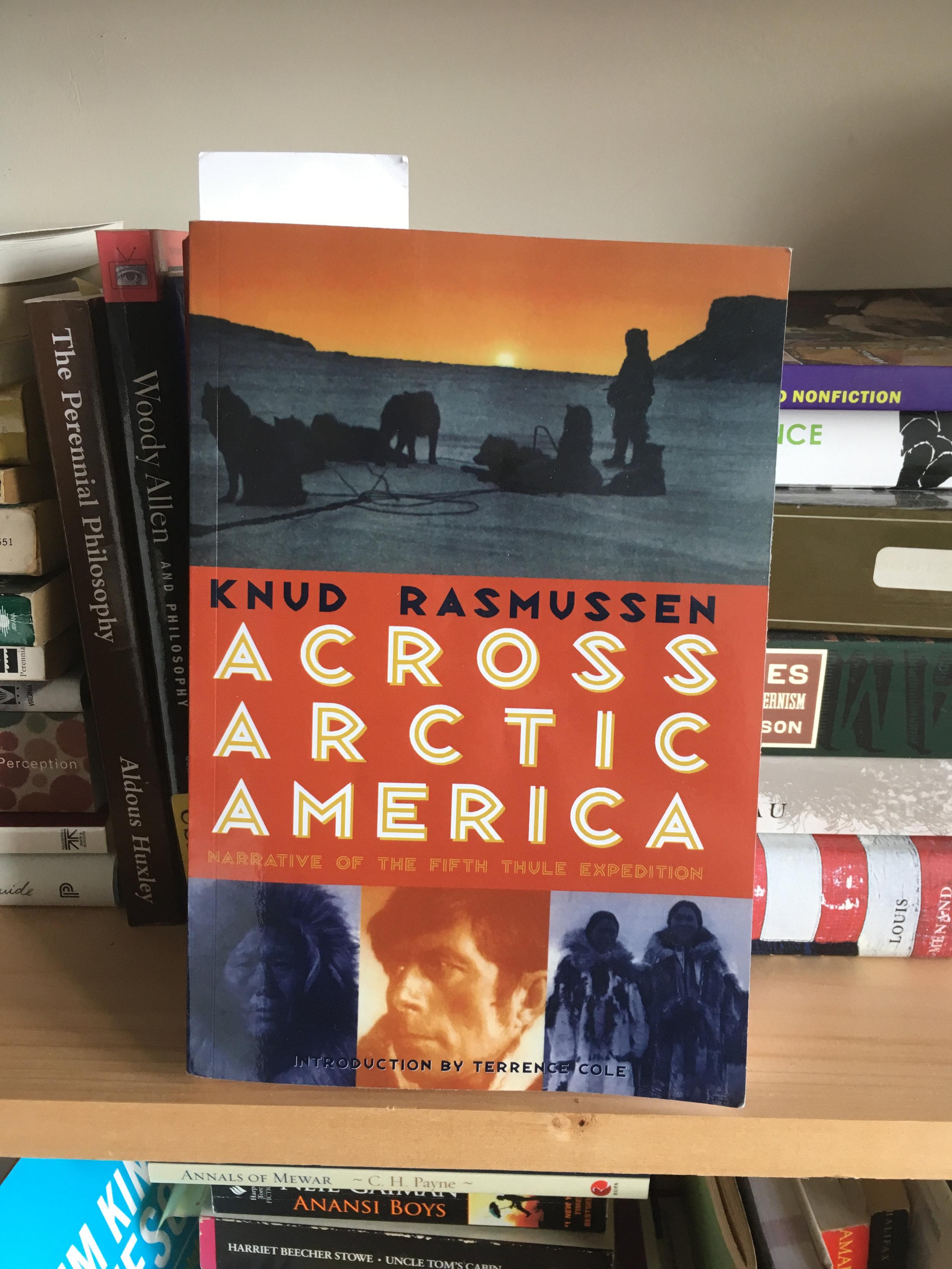 Across Arctic America - Knud Rasmussen