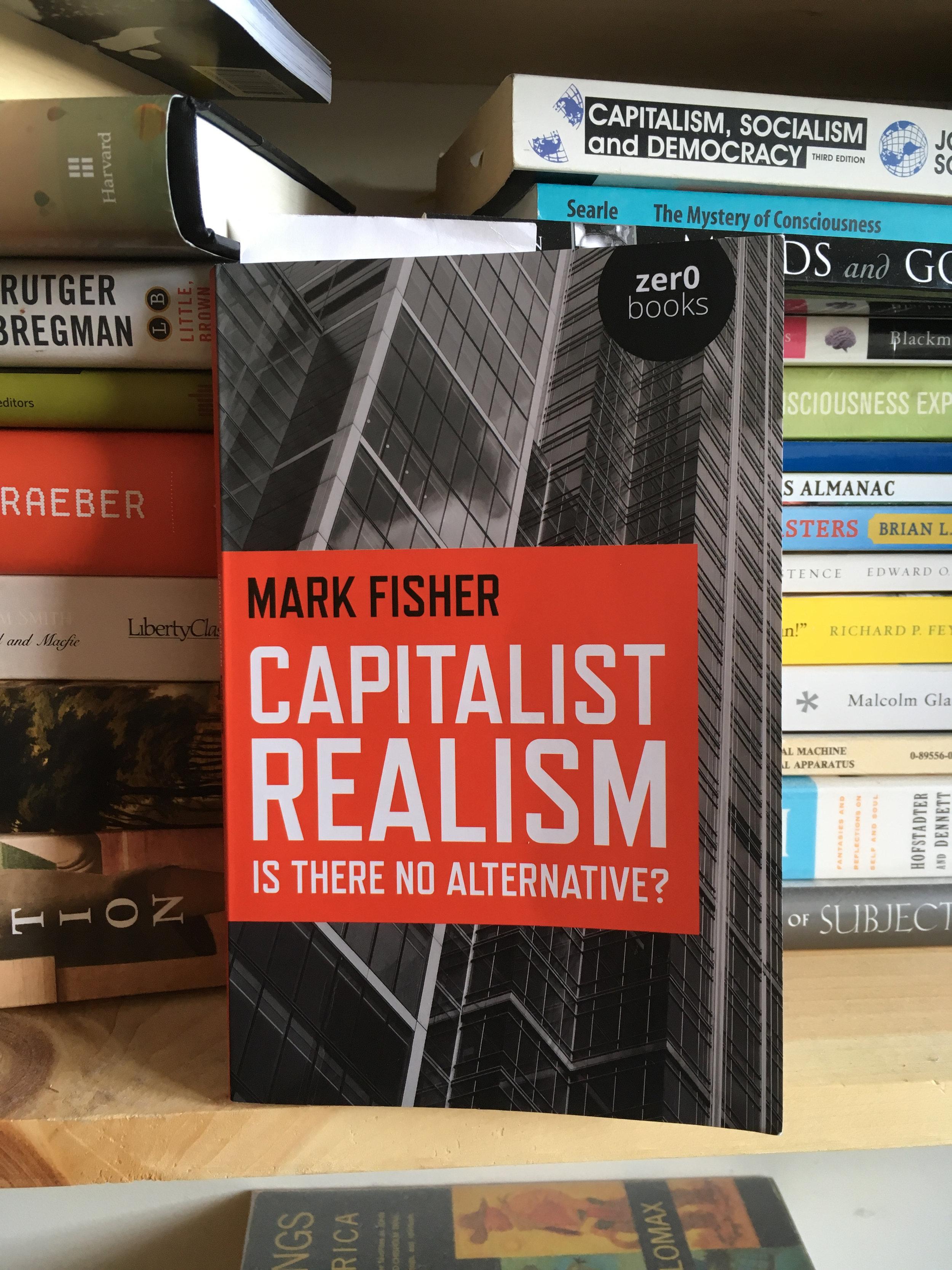 Capitalist Realism - Mark Fisher