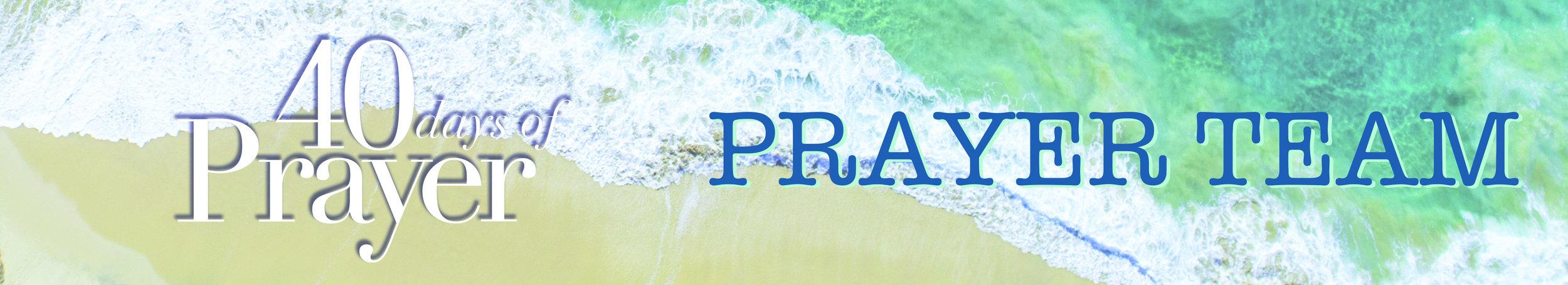 40DOP Long Image Prayer Team.jpg