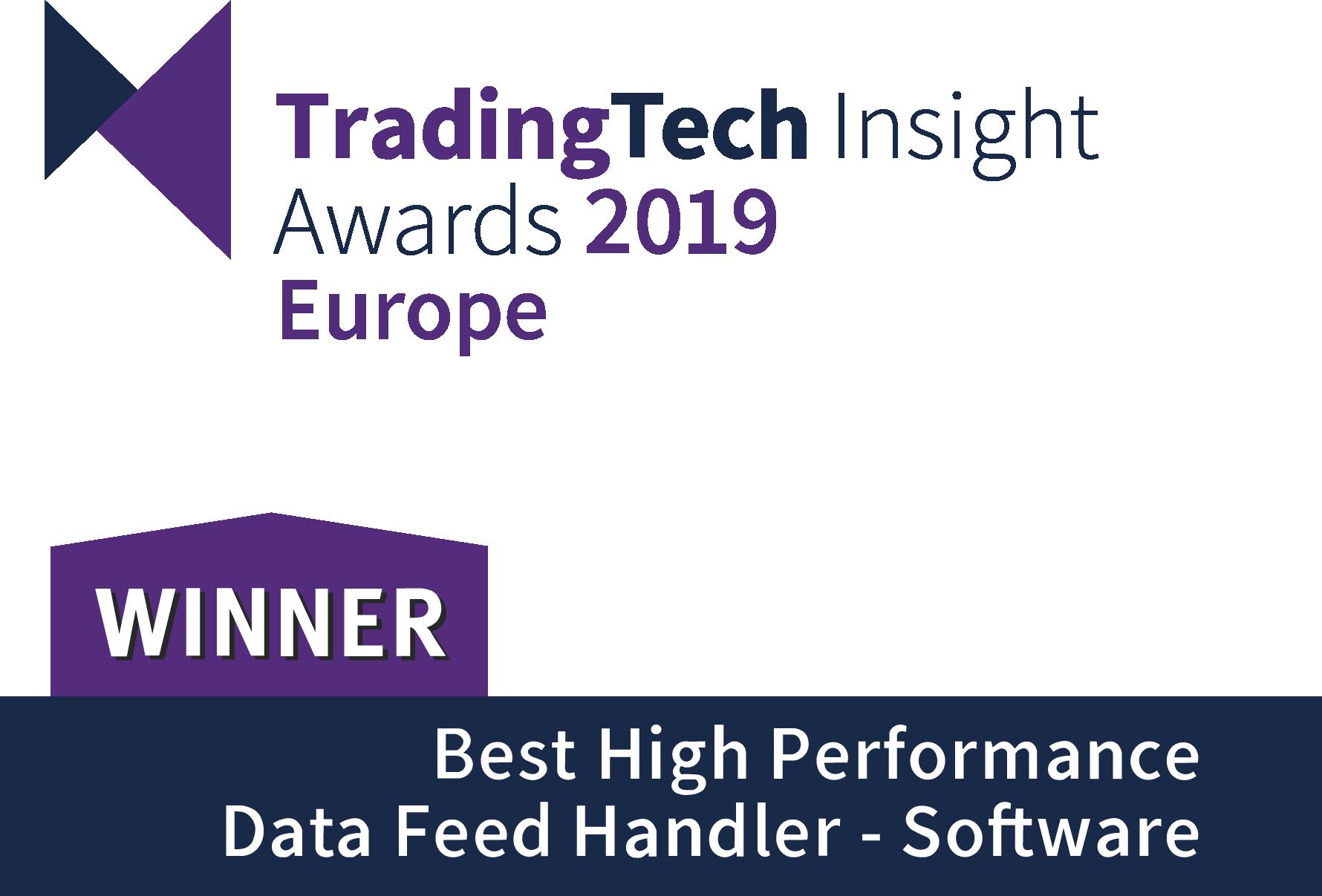 Trading Tech Insight Awards 2019 Europe - Best High Performance Data Feed Handler Winner.png