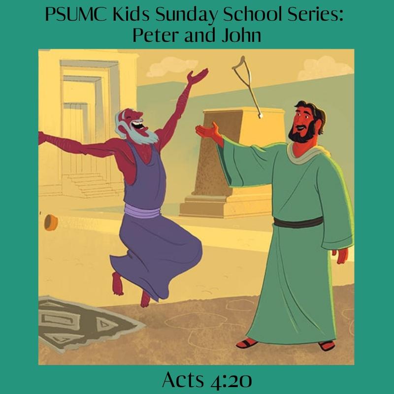 PSUMC+Kids+Sunday+School+Series_+Peter+and+John.jpg