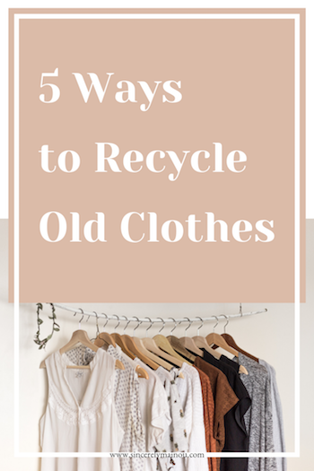 5 Ways to Recycle Old Clothes copy.png