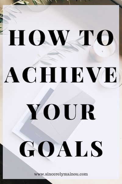 how-to-achieve-your-goals copy.png