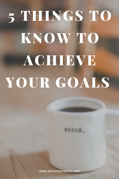 5 things to know to achieve goals copy.png