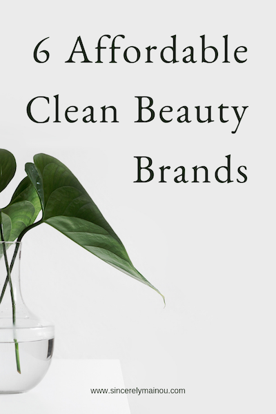 6 Affordable Clean Beauty Brands copy.png