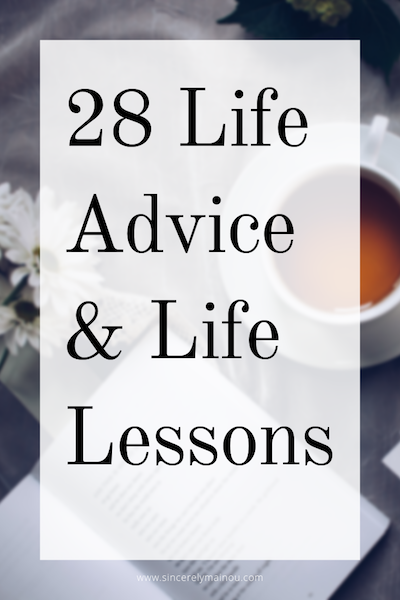 28 life advice and life lessons copy.png