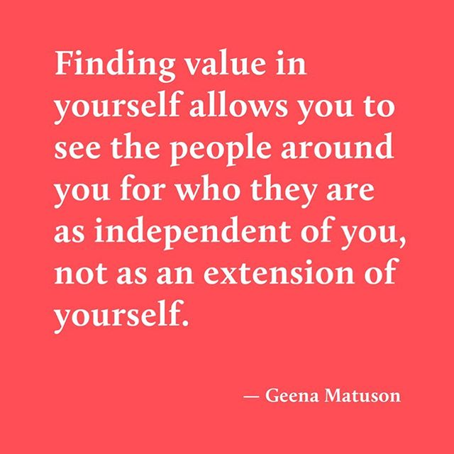 Finding value in yourself allows you to see the people around you for who they are as independent of you, not as an extension of yourself. You no longer see others for the opportunity or personal value they can provide you, but as a person with whom you can connect and, potentially, grow alongside. . When launching into my book, re-reading interviews with other insightful individuals is such a catalyst for me! Give me one quote, one sentence or idea, and I'll come up with something like this. (And it sorta rhymes 💁♀️) Plus, I've been saying this all year; I gravitate towards people who only see me through their lens, and it means I over-perform for an external validation. A recent relationship pushed me beyond this point, to see this and to realize my value beyond what society tells us we need: them. I'm sharing my stories so that they may help others to see themselves, their actions and roadblocks more clearly. . If you'd like to be a part of this journey, join me at bitly.com/joingeena. . . . #geenamatuson #quote #value #selfcare #selfworth #connection #relationships #lifecoach #author #artist #creative #writer #book #journey #writingprompts #queernewsletter #rhyme #spokenword #lifestyle