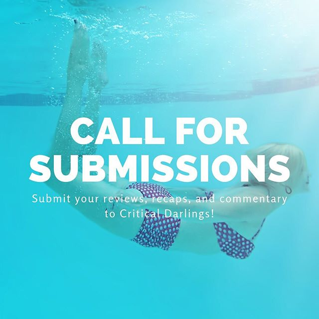 CALL FOR FEMALE AND MINORITY WRITERS AND CREATIVES! Email all submissions to criticaldarlings(dot)com(at)gmail(dot)com ✨