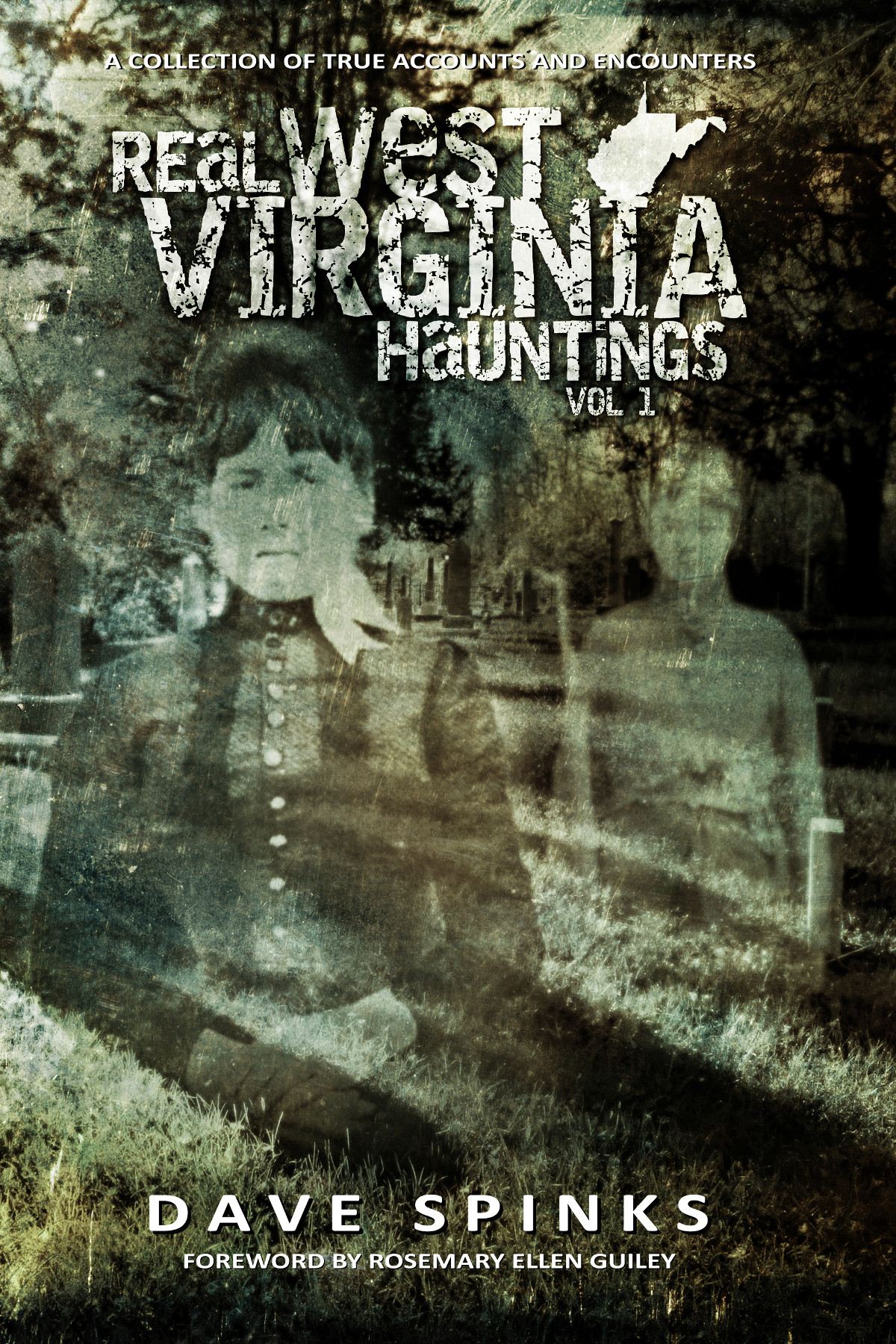 Real West Virginia Hauntings