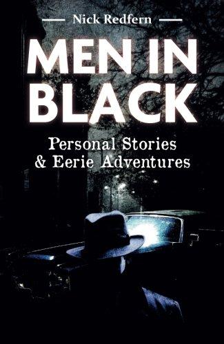 Men in Black; Personal Stories and Eerie Adventures