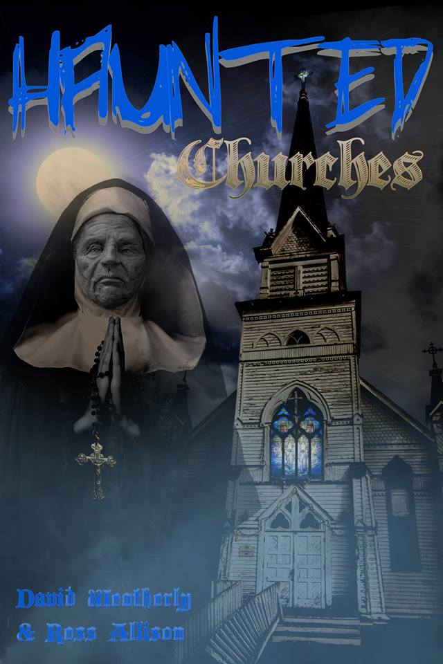 COMING SOON: Haunted Churches