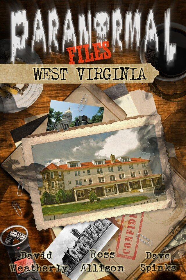 COMING SOON: Paranormal Files: West Virginia