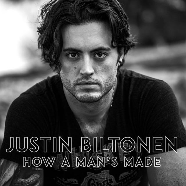 How A Man's Made - © 2018 Justin Biltonen