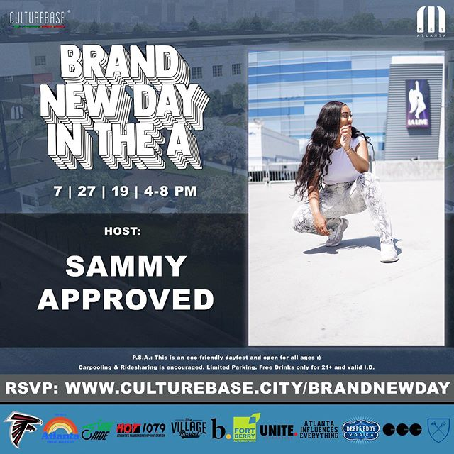 """ATLANTA! I have exciting news. You get FREE drinks & a chance to win Falcons tickets, FREE local gear and more at """"Brand New Day in the A"""", as long as you RSVP @ http://www.culturebase.city/brandnewday , follow @culturebase and do ONE of the following: 1. Bring Canned Goods 2. Bring +$5 donation 3. Buy from a local vendor at the event —— Presented by: @culturebase & @metatl Hosted by: @sammyapproved Sounds by: @djohsoxo & @thevibesetter Live interactive muraling & art: @artbyreed & @ellexswavoni  Sustainability Initiatives by: @maxberries & @fbalternatives Experience & Partnerships Curated by: @davionziere Nonprofit Donations Fulfilled by: @uniteinitiative Sponsored by: @atlantafalcons @atlantaindiemarket @hot1079atl @theviberide @atlantainfluenceseverything @butter.atl @missyamimami @emoryuniversity @thevillagemarketatl @deepeddyvodka #approvedevents #sammyapproved"""