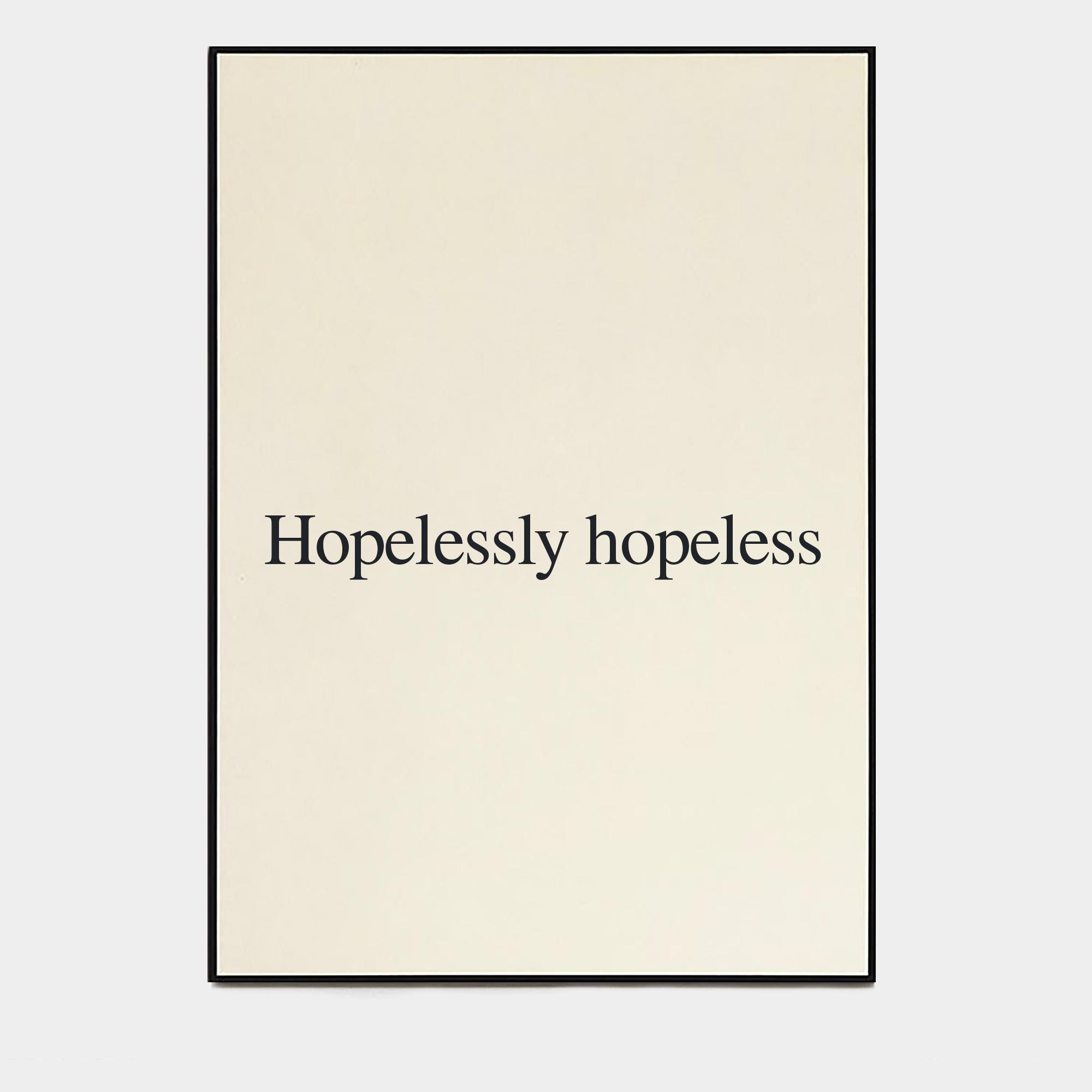 Hopelesslyhopeless.jpg