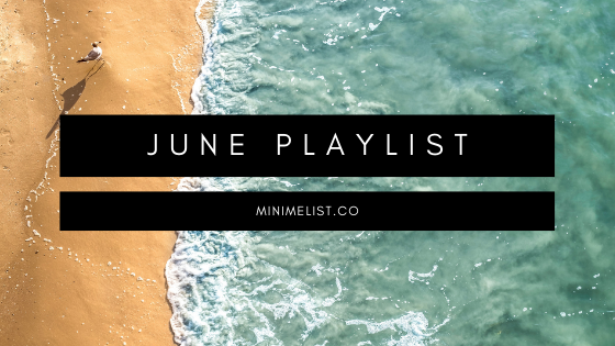 minimelist.co June Spotify Playlist - Summer Vibes