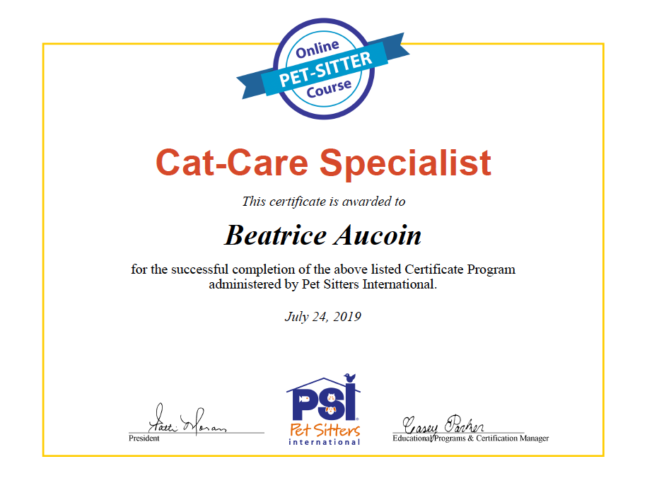 My Cat-Care Specialist designation awarded by  Pet Sitters International.