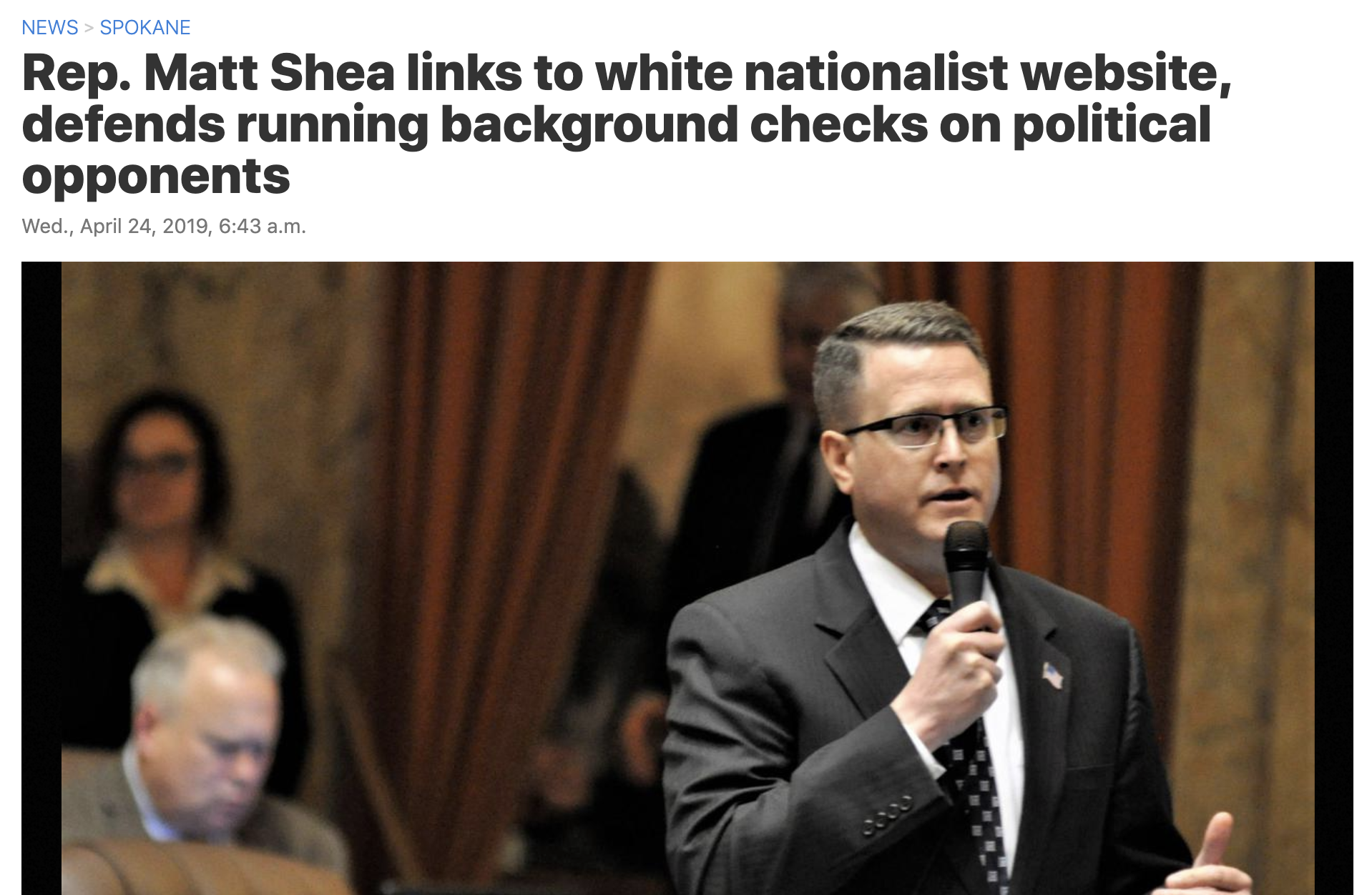 """Fuming after a new round of headlines about his interactions with far-right activists, state Rep. Matt Shea directed his 4,600 Facebook followers to an obscure Australian website that traffics in white nationalist memes and Holocaust revisionism.""   CLICK FOR FULL ARTICLE"
