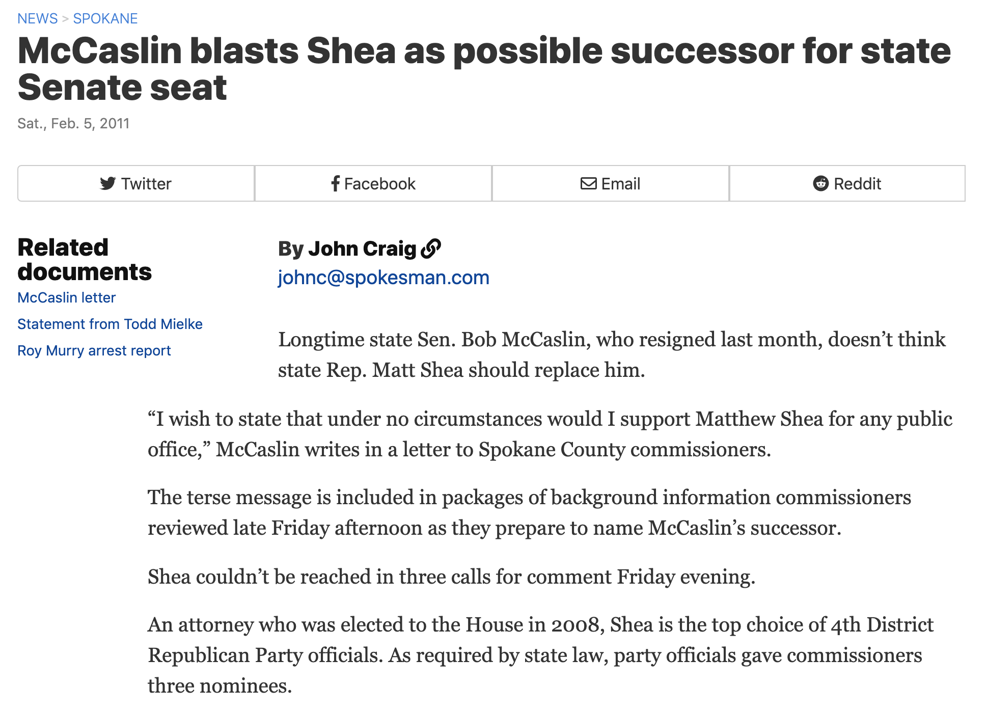 """The dossiers also include a five-page sworn statement in which County Commissioner Todd Mielke says Shea subjected him to an outburst of ""spontaneous, extreme anger.""  He said in an interview that he wants an unequivocal answer from Shea about his ex-wife's allegation that ""he was disarmed by his commander in Iraq and called in for a psychiatric evaluation for anger management problems.""""   CLICK HERE FOR FULL ARTICLE"