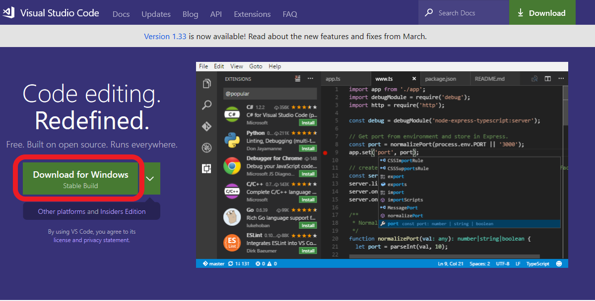 "Download Visual studio Code - 1. Select ""Download for Windows""2. Save it to disk3. Run installer"