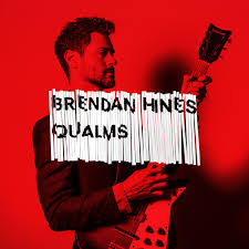 Brendan Hines_Qualms.jpeg