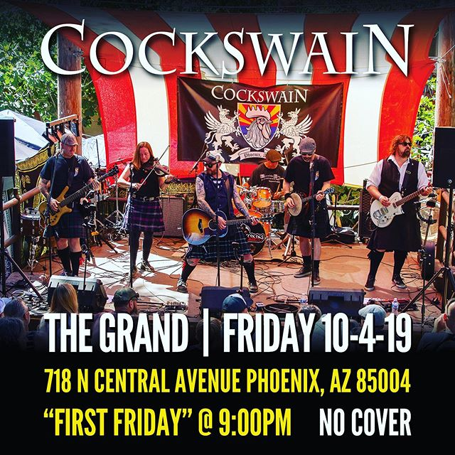 We're down to only a few shows left in the year then focus on recording the new album. Come see us this Friday 10/4 at The Grand during First Friday. Music starts at 9pm. #cockswain #downtownphx #downtownphoenix #dtphxartspaces #dtphx #phxfridays #thegrandaz #livemusic #irishpunk #celticpunk #folkpunk #phoenix