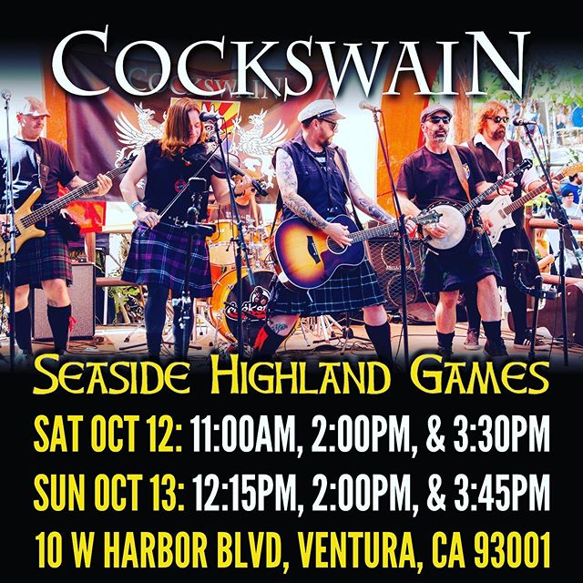 Friends, we are proud to be taking the stage at this year's Seaside Highland Games in Ventura, CA.  Come see us play at these times this Saturday and Sunday, Oct. 12-13: Saturday: 11:00am, 2:00pm, 3:30pm Sunday: 12:15pm, 2:00pm, 3:45pm #cockswain #seasidehighlandgames #ventura #livemusic #celticpunk #irishpunk #folkpunk #highlandgames #sportkilt