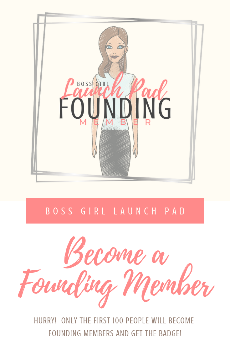 BOSS GIRL LAUNCH PAD Founding Member.png