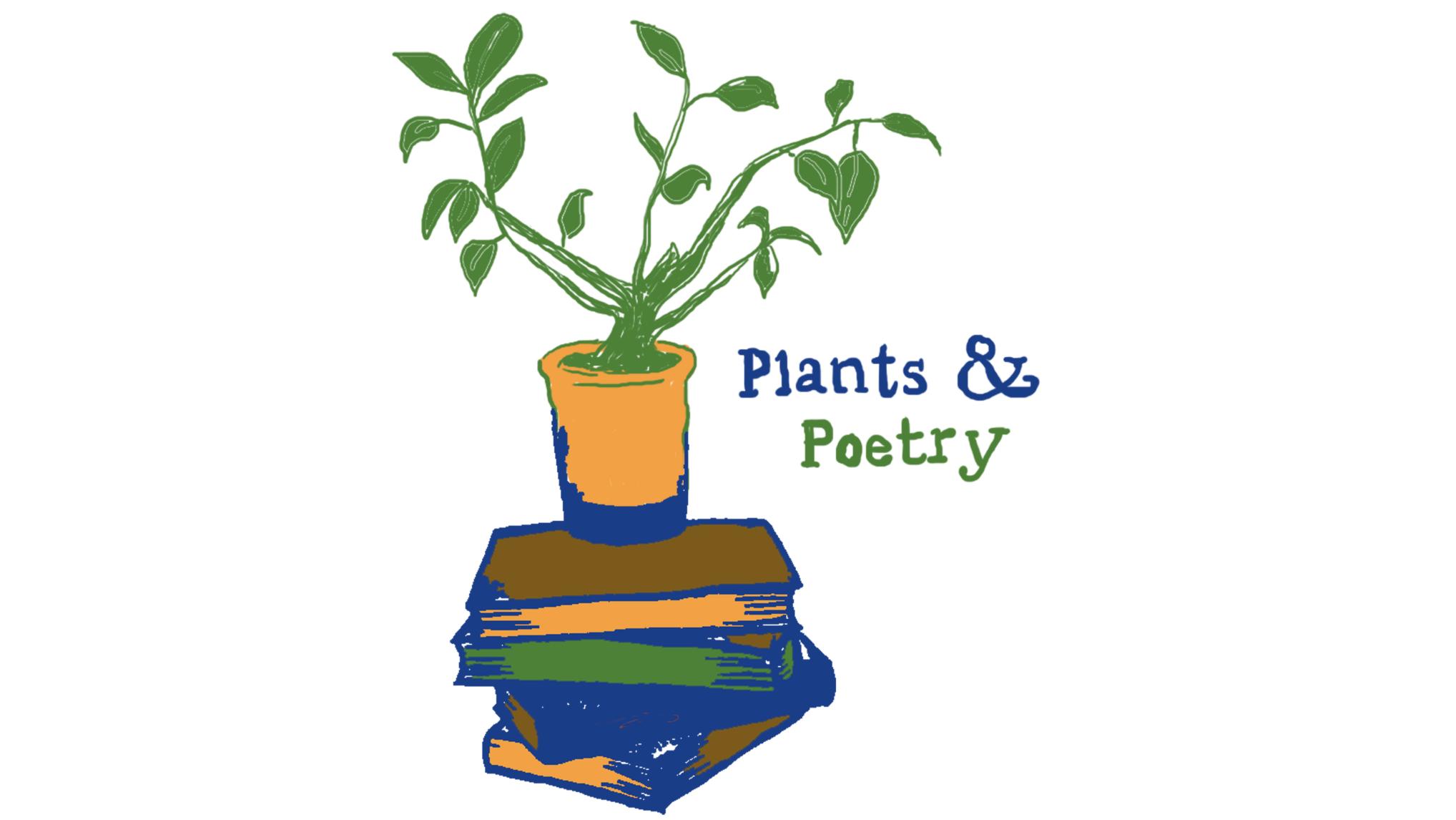 Plants & Poetry