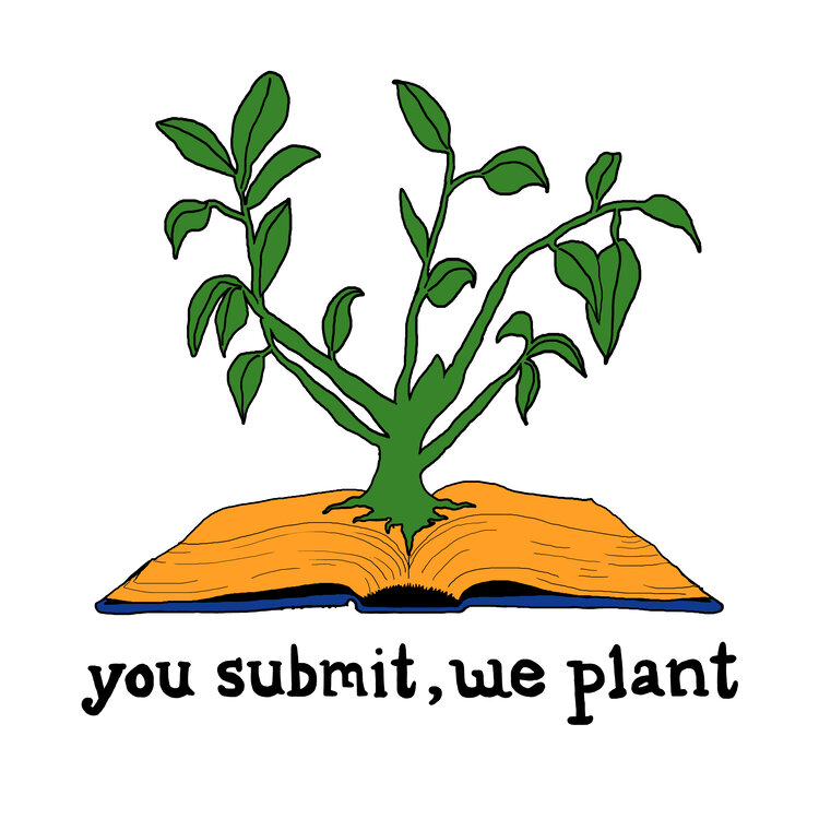 you submit, we plant