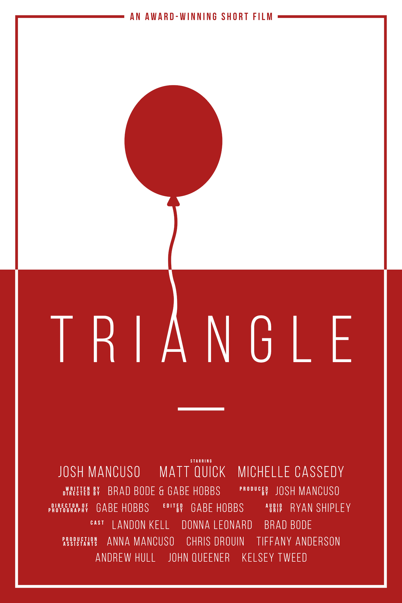 Triangle - In 2017, we assembled a team to compete in the 54 Film Fest in Knoxville, TN. Along with dozens of other teams, we had 54 hours to write, shoot, and edit a 7-minute short film.