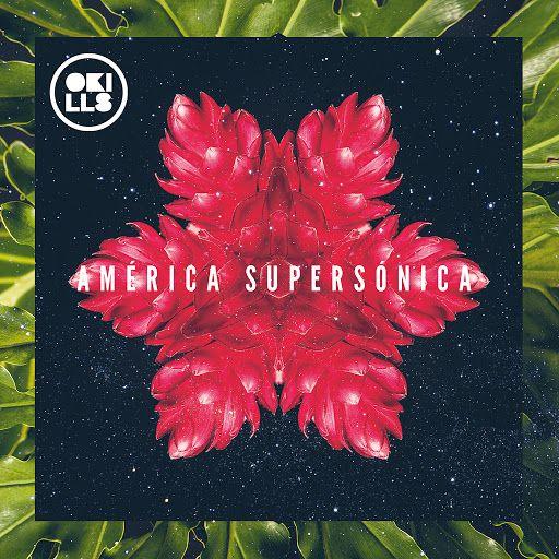 OKILLS: AMÉRICA SUPERSÓNICA