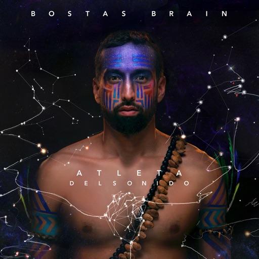 BOSTAS BRAIN: ATLETA DEL SONIDO
