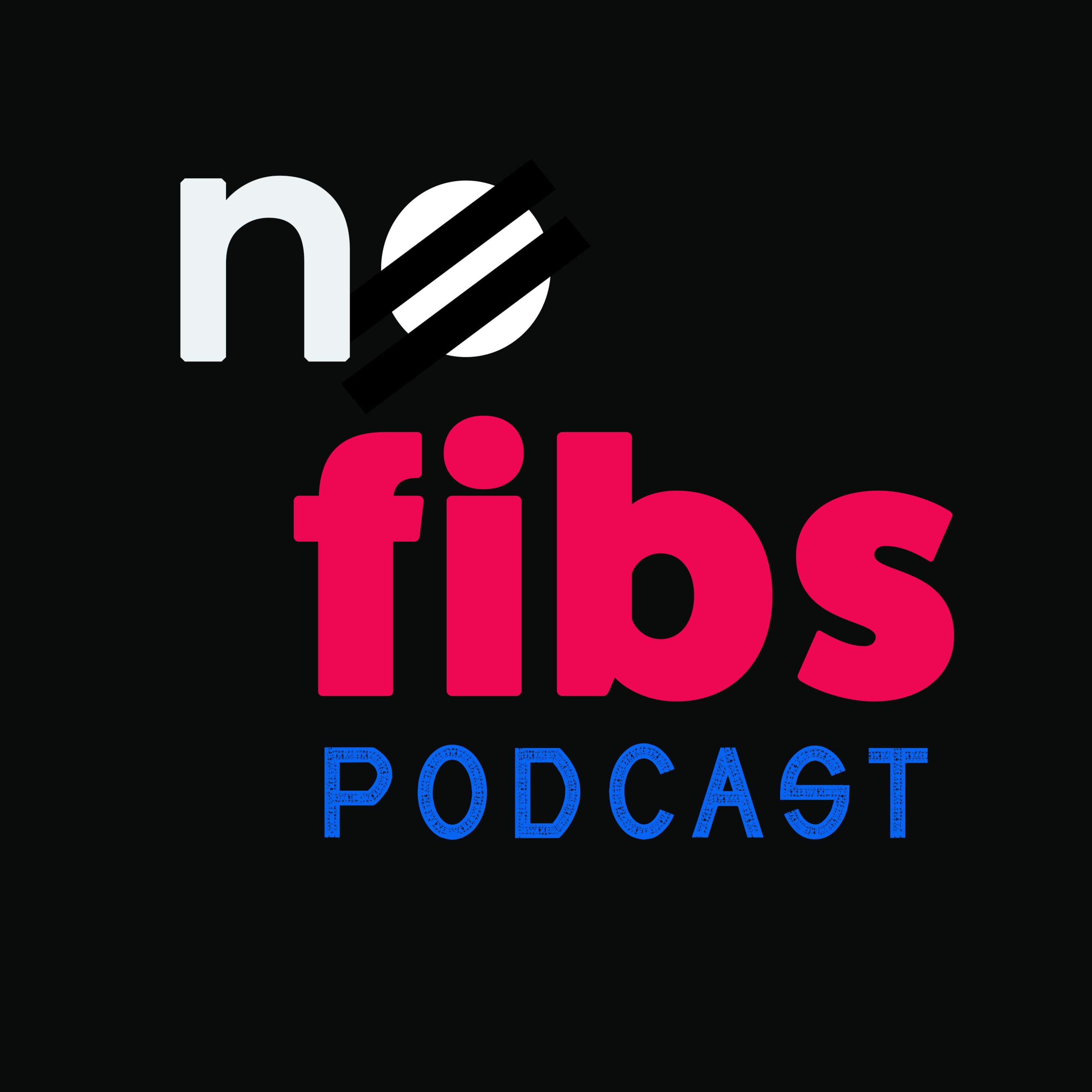 No Fibs Podcast logo.png