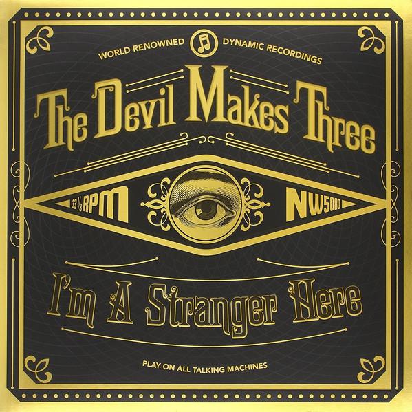 Devil Makes 3 Stranger.jpg