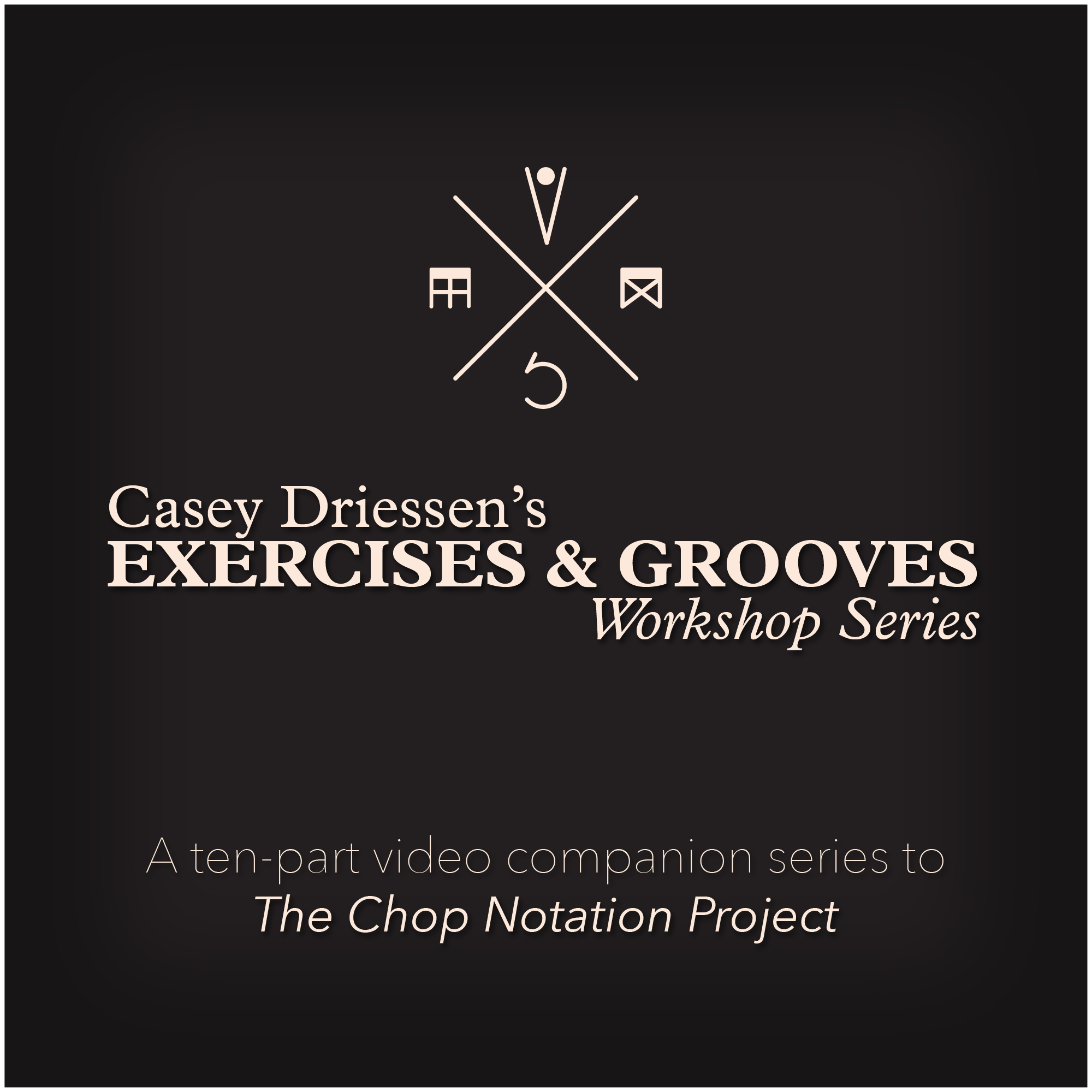 Copy of Exercises & Grooves Workshop Series (10 Videos)