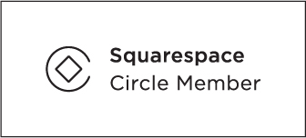 We are proud to be a Squarespace Circle Member