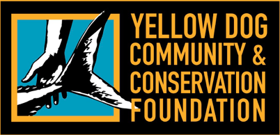 $250,000.00 donation - The Yellow Dog Community and Conservation Foundation works to enhance communities, build partnerships and support conservation in places where great fishing is found.
