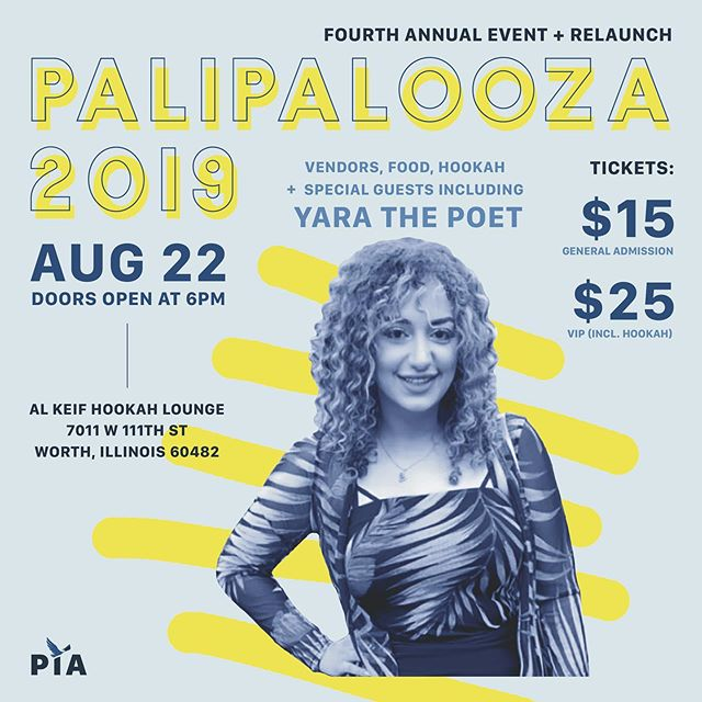 Yara the Poet will make her 4th appearance at Palipalooza on August 22nd at Al Keif Hookah Lounge in Worth,IL. Yara Daoud is a spoken word poet from Chicago, who is bursting with talent. Her poems are powerful, so you don't want to miss her perform them live!  Palestine in America hosts Palipalooza annually to fundraise for our quarterly magazine. The funds we raise help us pay writers, editors, photographers and designers as well as host cultural events that highlight people like @yarathepoet  Stay tuned for the rest of the line up. Buy your tickets by following the link in our bio. #Palipalooza #PalestineinAmerica #PalestinianAmerican #SpokenWord #Poetry #Poet #Artist #PalestinianArtists #Art #PiA #Palipalooza2019 #Palestine #fundraiser