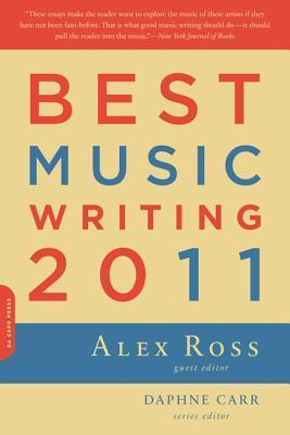 Best-Music-Writing-2011-Ross-Alex-9780306819636.jpg