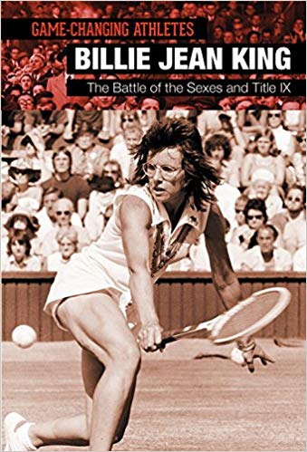 Billie Jean King: The Battle of the Sexes and Title IX - Social barriers have often denied people the chance to compete athletically based on their race, ethnic background, or sex. Some athletes, through their courage and class, have broken down the barriers that have afflicted our society, and sometimes effected greater social change. One such athlete was Billie Jean King. With one gigantic victory in a match that pitted her against a famous male player, King changed attitudes toward women and sports. This book tells her story.
