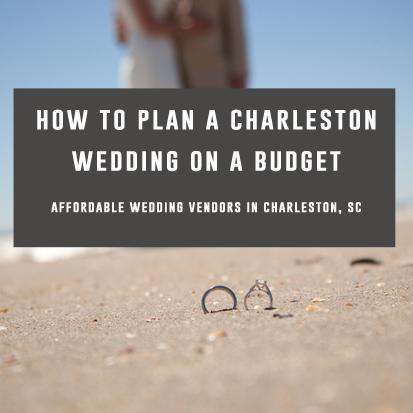 title_-how-to-plan-a-budget-charleston-wedding.jpg