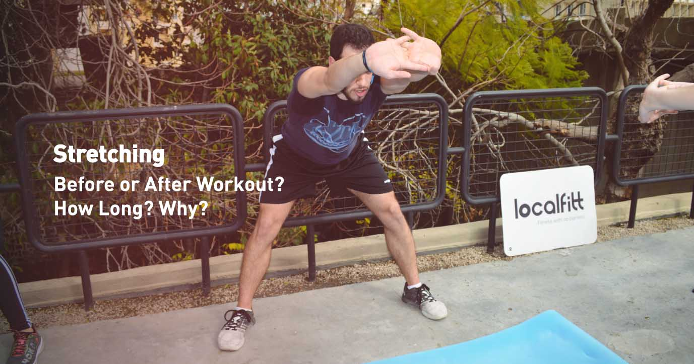 Stretching-before-or-after-workout-localfitt-beirut-lebanon